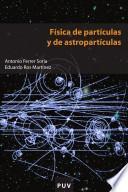 Física De Partículas Y De Astropartículas