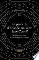 libro La Partícula Al Final Del Universo