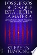 libro Los Sueños De Los Que Está Hecha La Materia