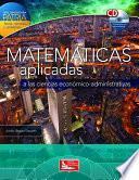 libro Matemáticas Aplicadas A Las Ciencias Económico Administrativas