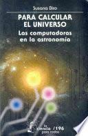 libro Para Calcular El Universo