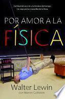 libro Por Amor A La Física