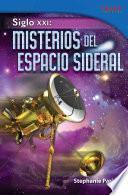 libro Siglo Xxi: Misterios Del Espacio Sideral (21st Century: Mysteries Of Deep Space)