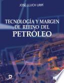 libro Tecnología Y Margén De Refino Del Petróleo