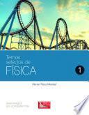 libro Temas Selectos De Física 1
