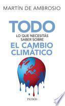 libro Todo Lo Que Necesitás Saber Sobre El Cambio Climático