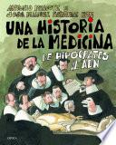 Una Historia De La Medicina