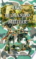 Don De Mando Militar