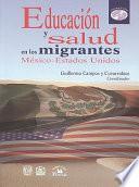 libro Educación Y Salud En Los Migrantes México Estados Unidos