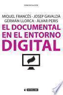 El Documental En El Entorno Digital