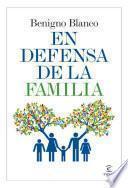 En Defensa De La Familia