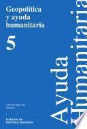 Geopolítica Y Ayuda Humanitaria