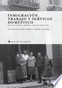 libro Inmigración, Trabajo Y Servicio Doméstico