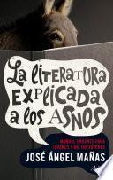 libro La Literatura Explicada A Los Asnos