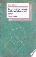 La Reconstrucción De La Identidad Cultural Vasca