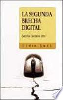 La Segunda Brecha Digital