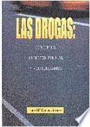 libro Las Drogas: Conceptos, Aspectos Penales Y Penitenciarios
