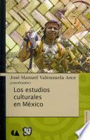 Los Estudios Culturales En México