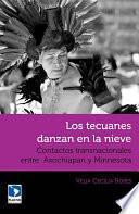 libro Los Tecuanes Danzan En La Nieve