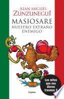 libro Masiosare, Nuestro Extraño Enemigo