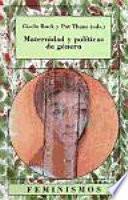libro Maternidad Y Políticas De Género