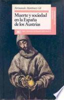 libro Muerte Y Sociedad En La España De Los Austrias