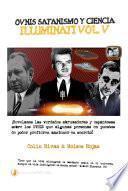 Ovnis, Satanismo Y Ciencia Illuminati   Series Illuminati V