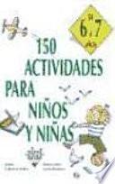 libro 150 Actividades Para Niños Y Niñas De 6 A 7 Años