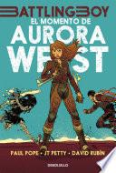libro El Momento De Aurora West (vol. 1) (fixed Layout)