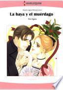 libro La Baya Y El Muérdago