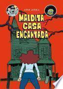 libro Maldita Casa Encantada