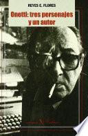 libro Onetti: Estrategias Textuales Y Operaciones Del Lector