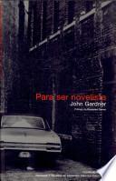 libro Para Ser Novelista