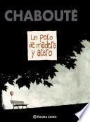 libro Un Poco De Madera Y Acero