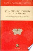 Cien Años De Soledad  Y Un Homenaje