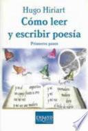 Cómo Leer Y Escribir Poesía