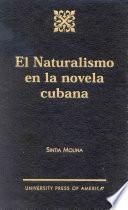 El Naturalismo En La Novela Cubana