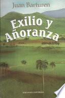 Exilio Y Anoranza