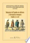 Imágenes De España En Culturas Y Literaturas Europeas (siglos Xvi Xviii)