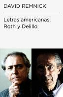 Letras Americanas: Roth Y Delillo (endebate)