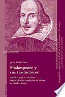 Shakespeare Y Sus Traductores