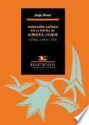 Tradición Clásica En La Poesía De Aurora Luque