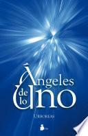Ángeles De Lo Uno