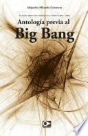 libro Antología Previa Al Big Bang