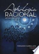 Astrología Racional   Método Definitivo