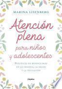 Atención Plena Para Niños Y Adolescentes