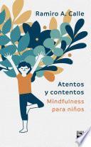Atentos Y Contentos (edición Mexicana)