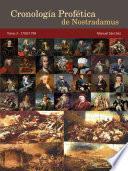 Cronología Profética De Nostradamus. Tomo 3   1700/1799