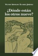 libro ¨d¢nde Estn Los Otros Nueve?