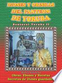 Dioses Y Orishas Del Panteon De Yoruba